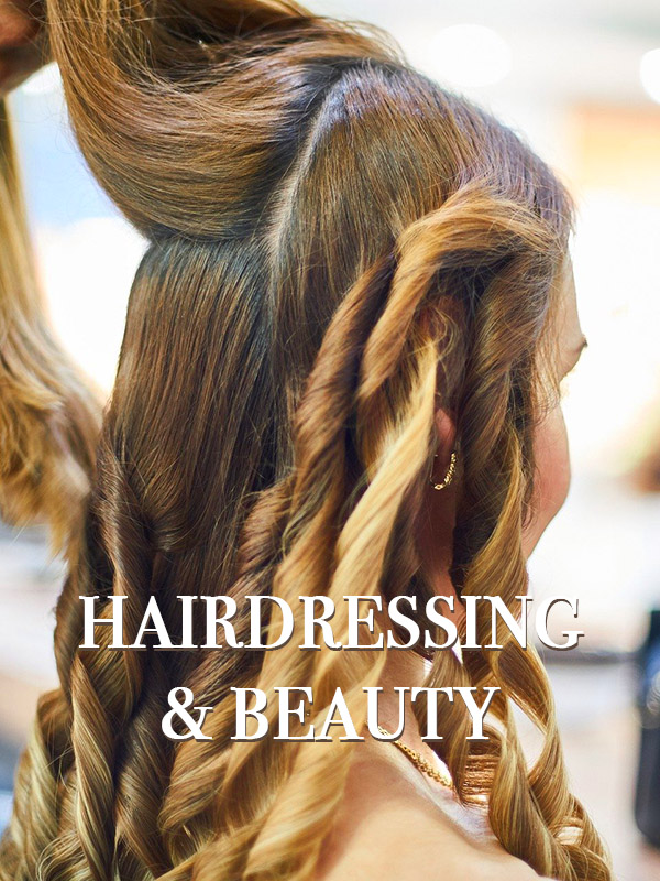 Hairdressing and Beauty
